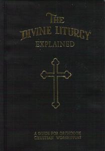 THE DIVINE LITURGY EXPLAINED